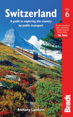 Switzerland without a car průvodce 6th 2017 BRADT