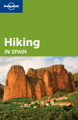 Hiking in Spain průvodce 4th 2010 Lonely Planet