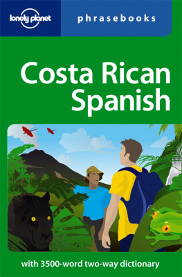 Costa Rican Spanish Phrasebook 3rd 2010 Lonely Planet