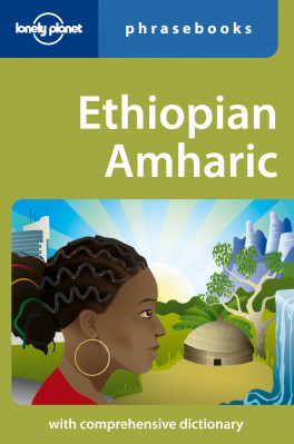 Ethiopian Amharic Phrasebook 3rd Lonely Planet