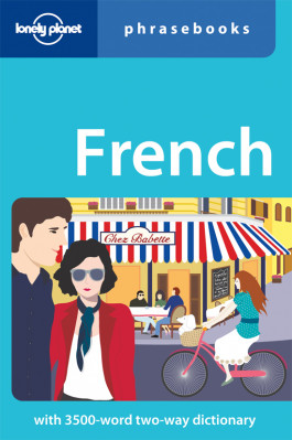 French Phrasebook 3rd Lonely Planet