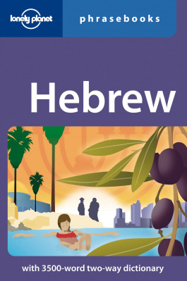 Hebrew Phrasebook 2nd Lonely Planet
