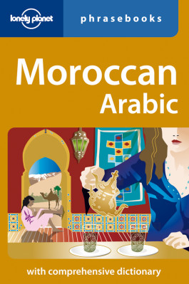 Moroccan Arabic Phrasebook 3rd Lonely Planet