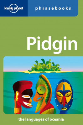Pidgin Phrasebook 2nd Lonely Planet