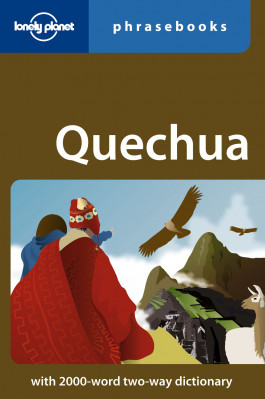 Quechua Phrasebook 2nd Lonely Planet