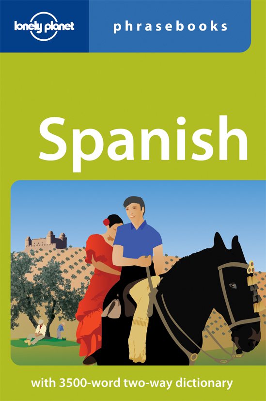 Spanish Phrasebook 3rd Lonely Planet