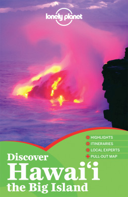 Discover Hawaii The Big Island průvodce 1st 2011 Lonely Planet