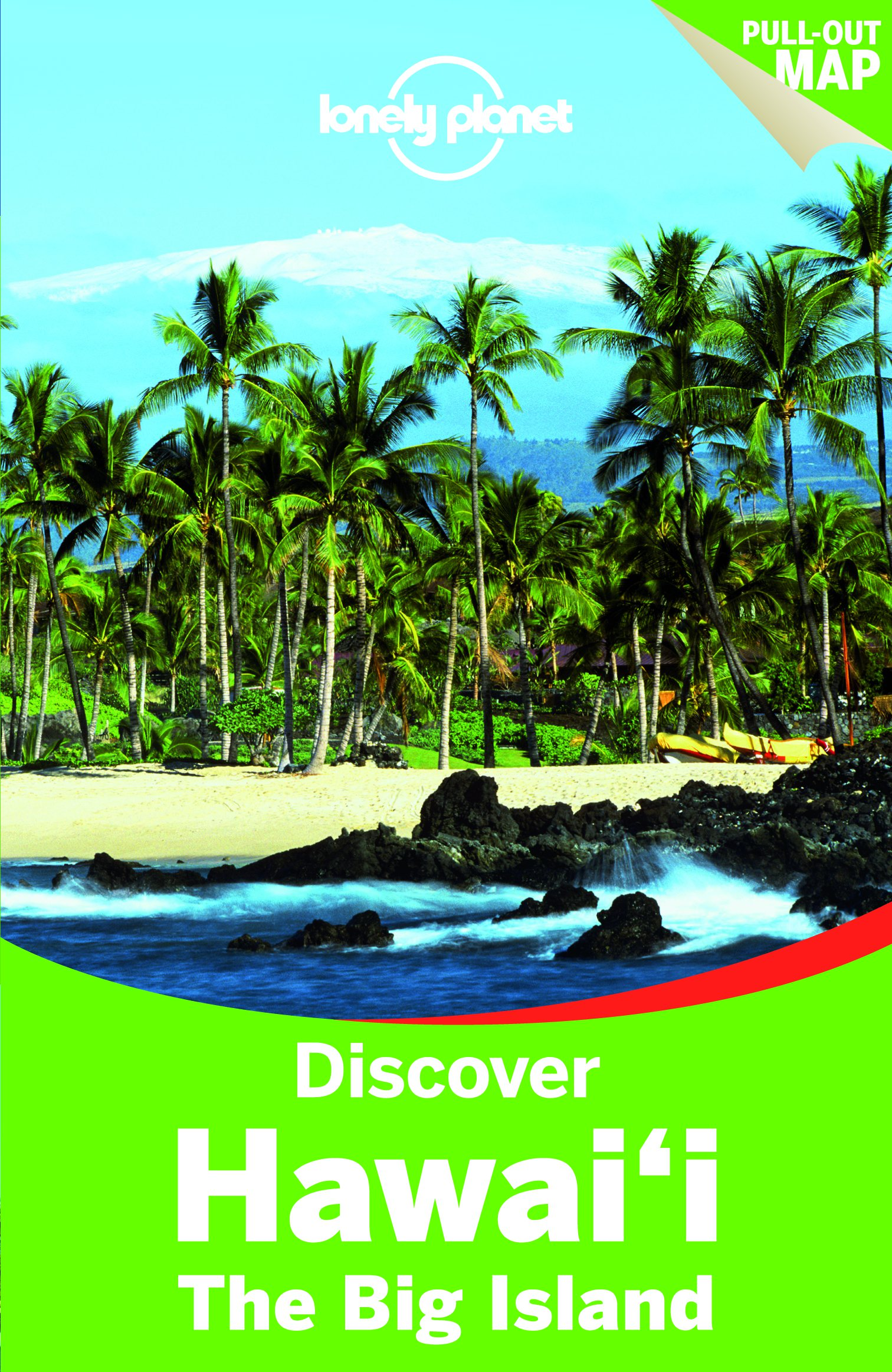 Discover Hawaii the Big Island průvodce 2nd 2014 Lonely Planet