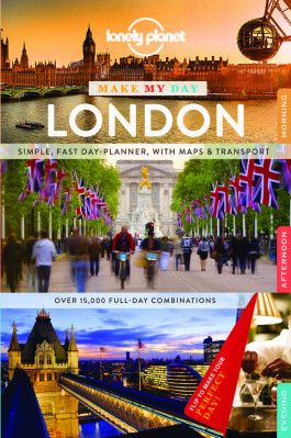 Make my day London průvodce 1st 2015 Lonely Planet