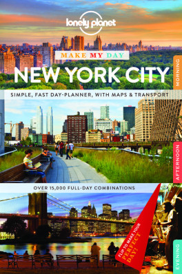 Make my day New York City průvodce 1st 2015 Lonely Planet