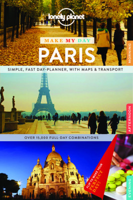Make my day Paris průvodce 1st 2015 Lonely Planet