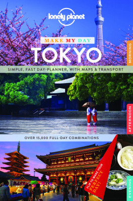 Make my day Tokyo průvodce 1st 2015 Lonely Planet
