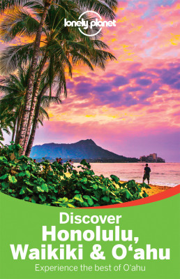 Discover Honolulu, Waikiki & Oahu průvodce 2nd 2015 Lonely Planet