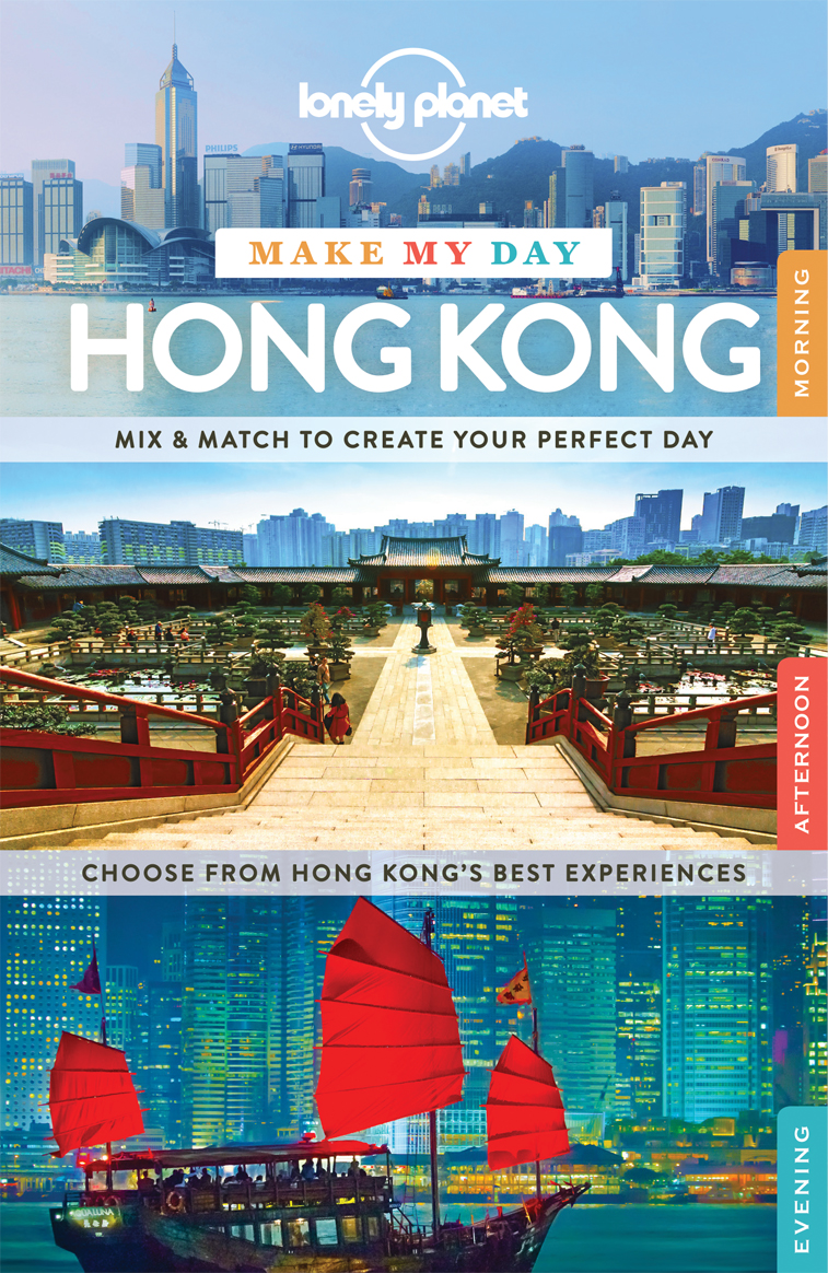 Make my day Hong Kong průvodce 1st 2015 Lonely Planet