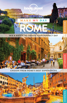 Make my day Rome průvodce 1st 2015 Lonely Planet