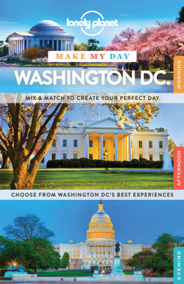 Make my day Washington DC průvodce 1st 2015 Lonely Planet