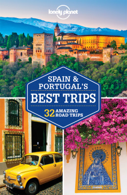 Spain & Portugal Trips průvodce 1st 2016 Lonely Planet