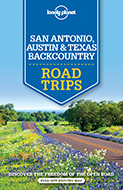 San Antonio, Austin & Texas Backcountry Trips 1st 2016 průvodce Lonely Planet