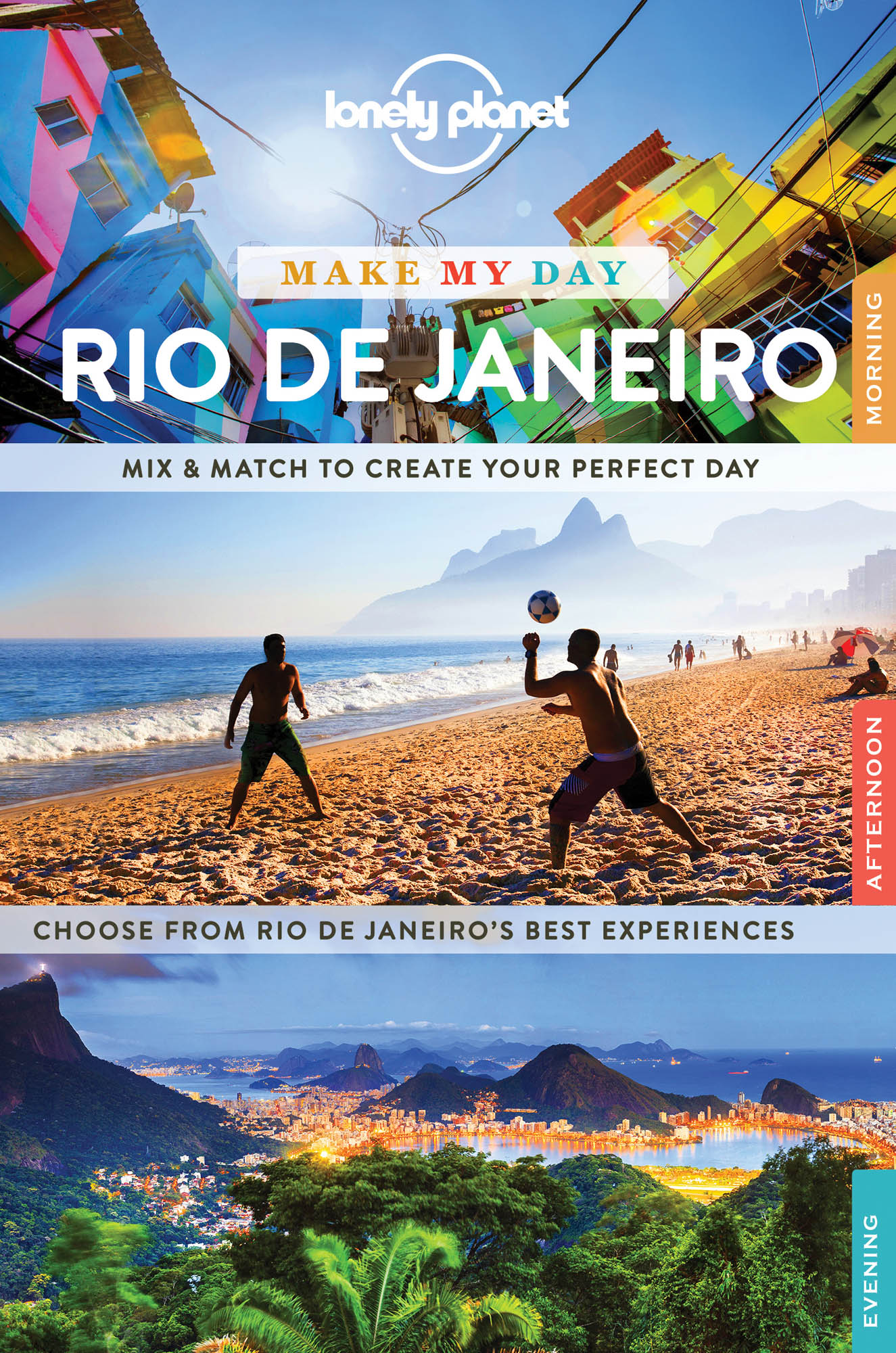 Make my day Rio de Janeiro průvodce 1st 2016 Lonely Planet