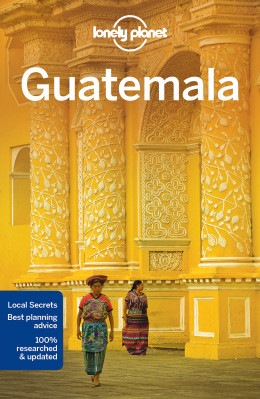 Guatemala průvodce 6th 2016 Lonely Planet