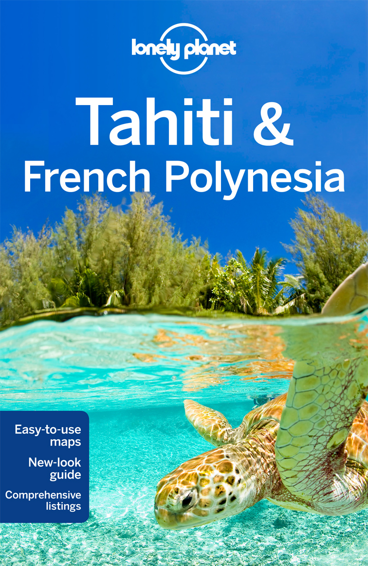 Tahiti & French Polynesia průvodce 10th 2016 Lonely Planet