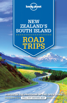 New Zealand South Island Best Trips průvodce 1st 2016 Lonely Planet