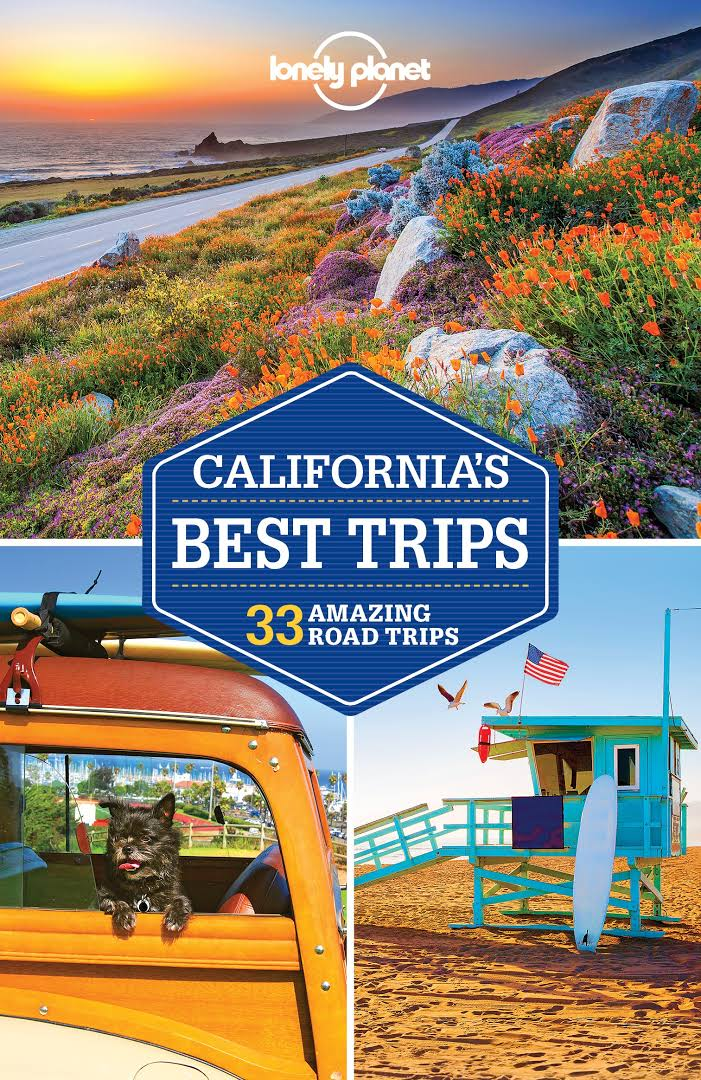 California´s Best Trips průvodce 3rd 2017 Lonely Planet