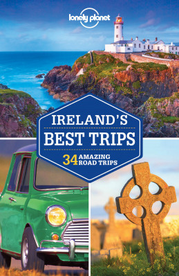 Ireland´s Best Trips průvodce 2nd 2017 Lonely Planet