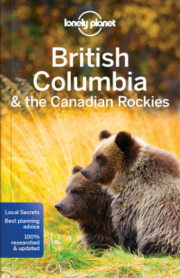 Britská Kolumbie (Brit. Columbia & Canad. Rock.) průvodce 7th 2017 Lonely Planet