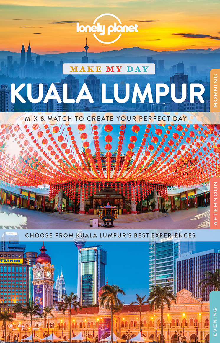 detail Make my day Kuala Lumpur průvodce 1st 2017 Lonely Planet