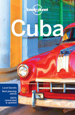 Kuba (Cuba) průvodce 9th 2017 Lonely Planet