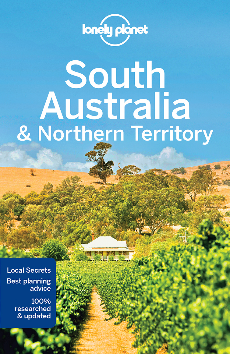South Australia & Northern Territory průvodce 7th 2017 Lonely Planet