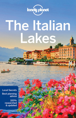 Italian Lakes průvodce 3rd 2018 Lonely Planet