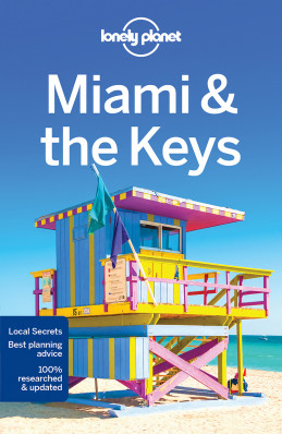 Miami and the Keys průvodce 8th 2018 Lonely Planet