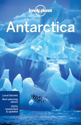 Antarktida (Antarctica) průvodce 6th 2018 Lonely Planet