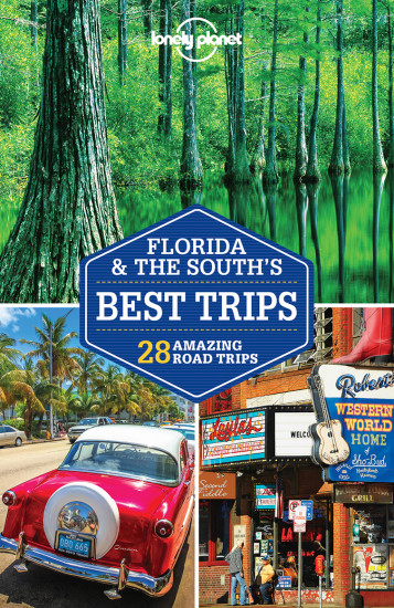 detail Florida & the South´s Best Trips průvodce 3rd 2018 Lonely Planet
