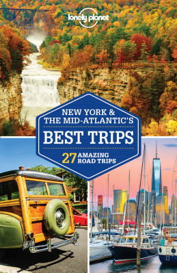 New York & the Mid-Atlantic's Best Trips průvodce 3rd 2018 Lonely Planet
