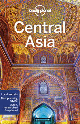 Central Asia průvodce 7th 2018 Lonely Planet