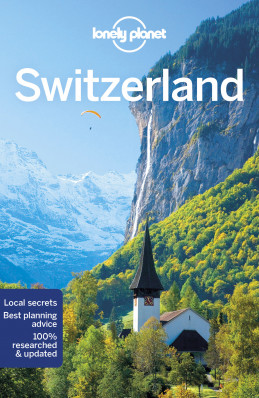 Šýcarsko (Switzerland) průvodce 9th 2018 Lonely Planet