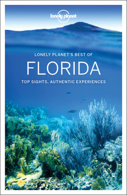 Best of Florida průvodce 1st 2018 Lonely Planet