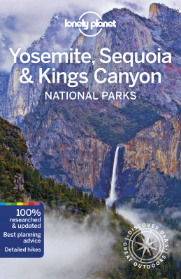 Yosemite, Sequoia & Kings Canyon National Park průvodce 5th 2019 Lonely Planet