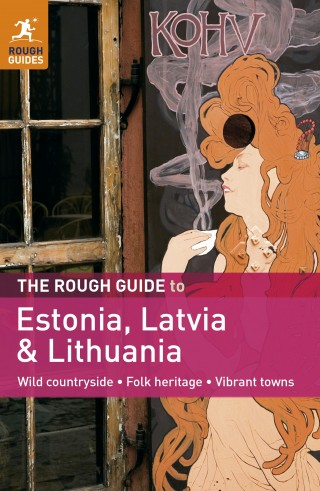 Estonsko, Litva, Lotyšsko (Estonia, Latvia &Lithuana) průvodce 2011 Rough Guide