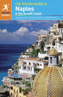 Neapol (Naples) & Amalfi Coast průvodce 2012 Rough Guide