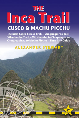 The Inca Trail, Cusco & Machu Picchu (Peru) průvodce 5th 2013 Trailblazer
